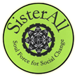 SisterAll - Soul Force for Social Change